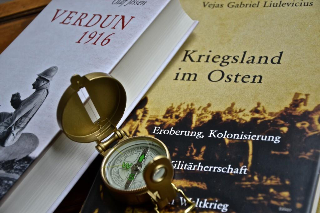 Verdun und Ober Ost: Facetten des Ersten Weltkriegs