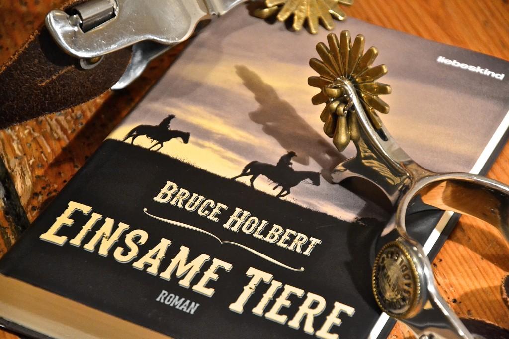Bruce Holbert: Einsame Tiere