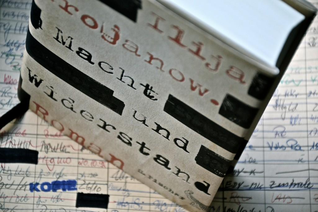Ilija Trojanow: Macht und Widerstand