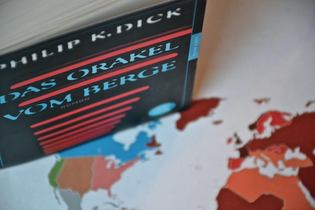 Philip K. Dick: The Man in the High Castle - Das Orakel vom Berge