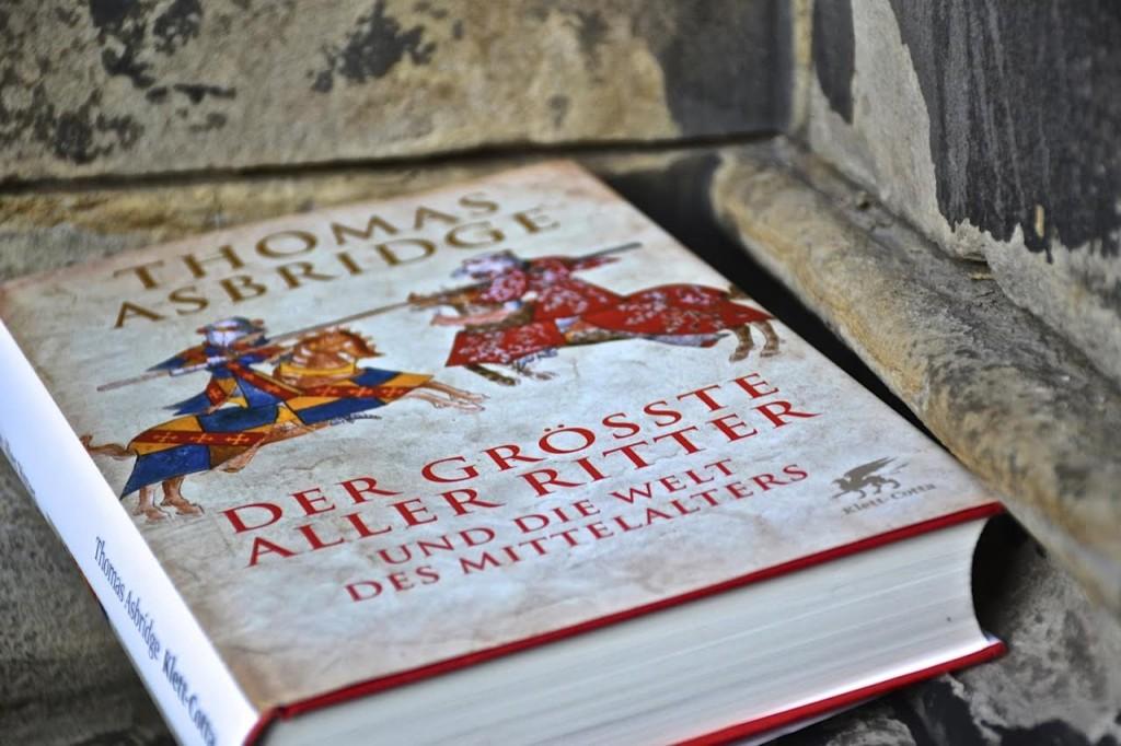 Thomas Asbridge: Der größte aller Ritter - Das Leben von Guillaume le Maréchal
