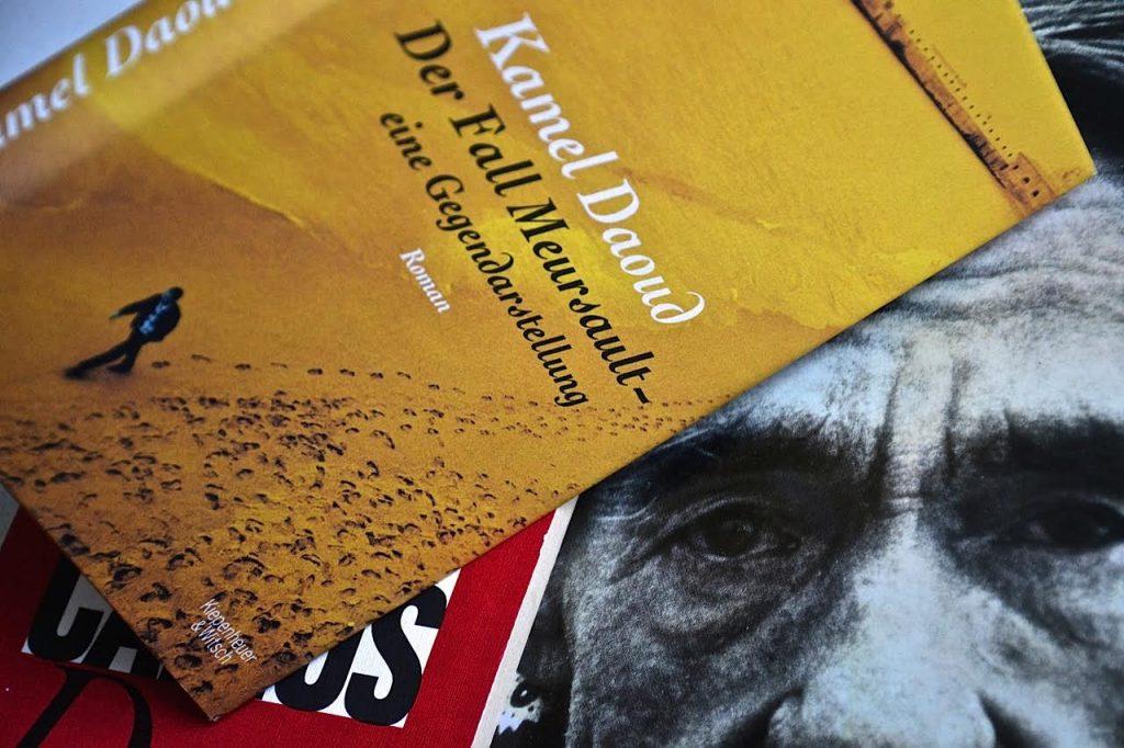 Kamel Daoud: Der Fall Meursault - eine Gegendarstellung