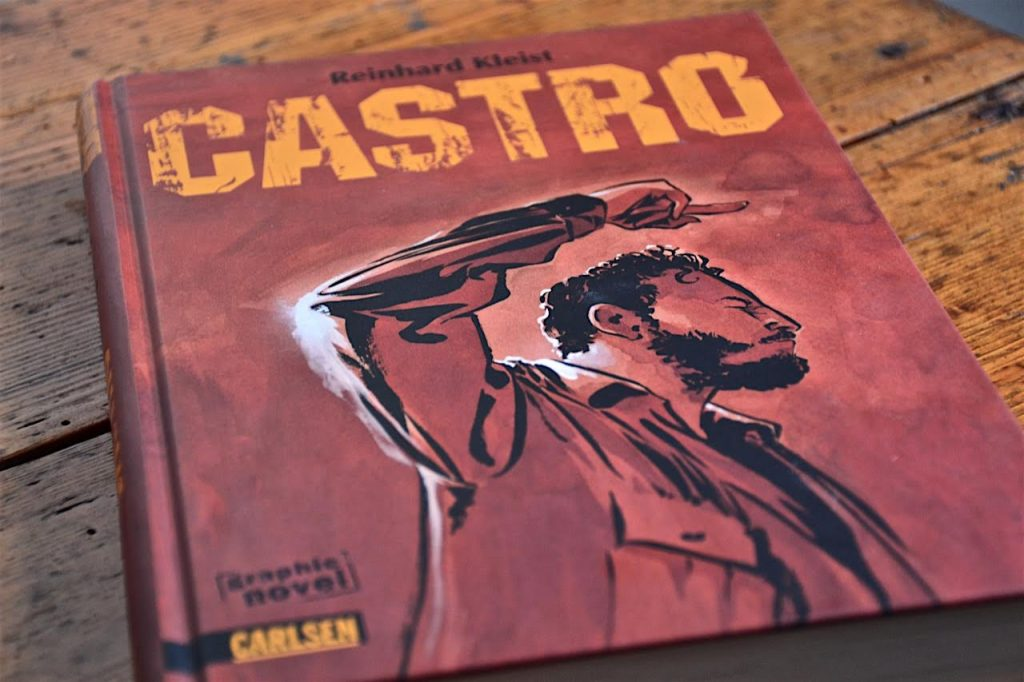 Reinhard Kleist: Castro - Eine Graphic Novel