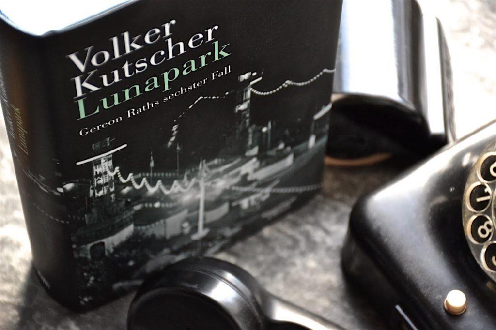 Volker Kutscher: Lunapark - Gereon Raths sechster Fall