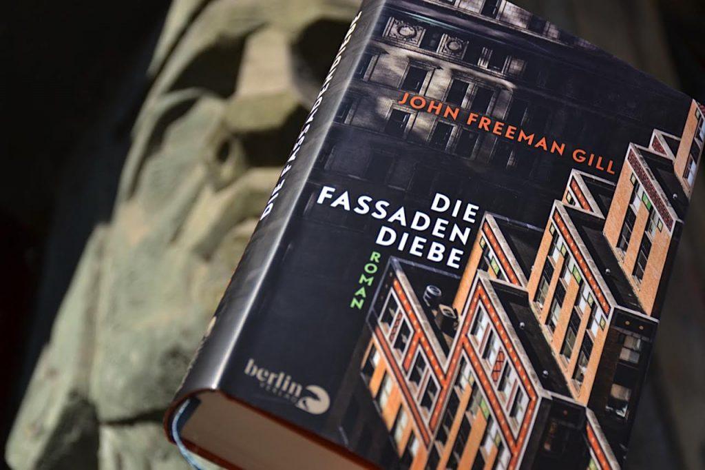 John Freeman Gill: Die Fassadendiebe