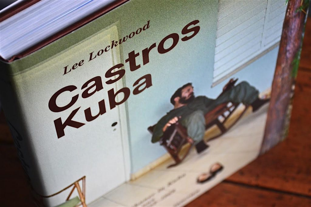 Lee Lockwood: Castros Kuba