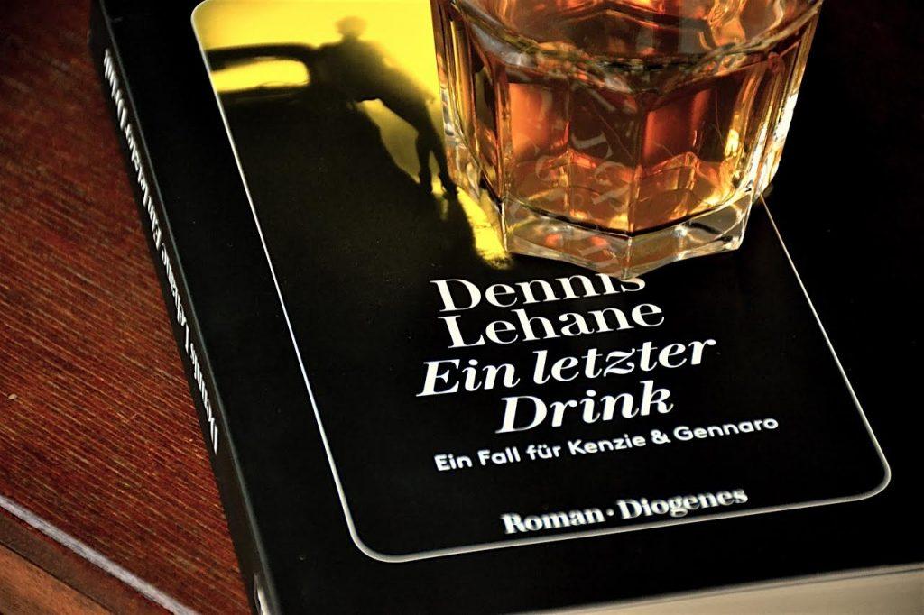 Dennis Lehane: Ein letzter Drink