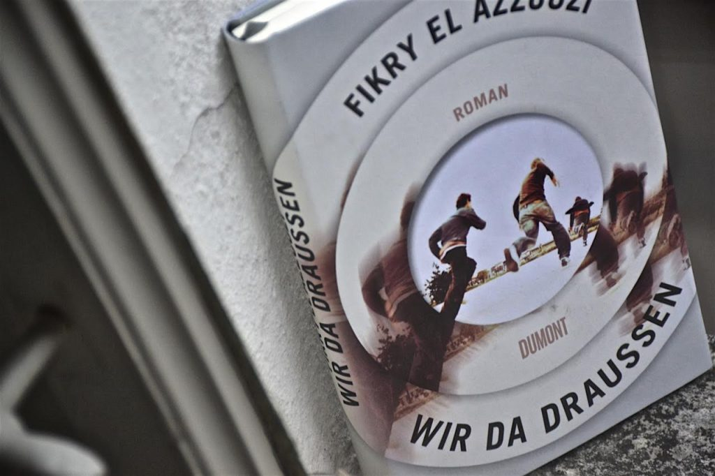 Fikry El Azzouzi: Wir da draußen