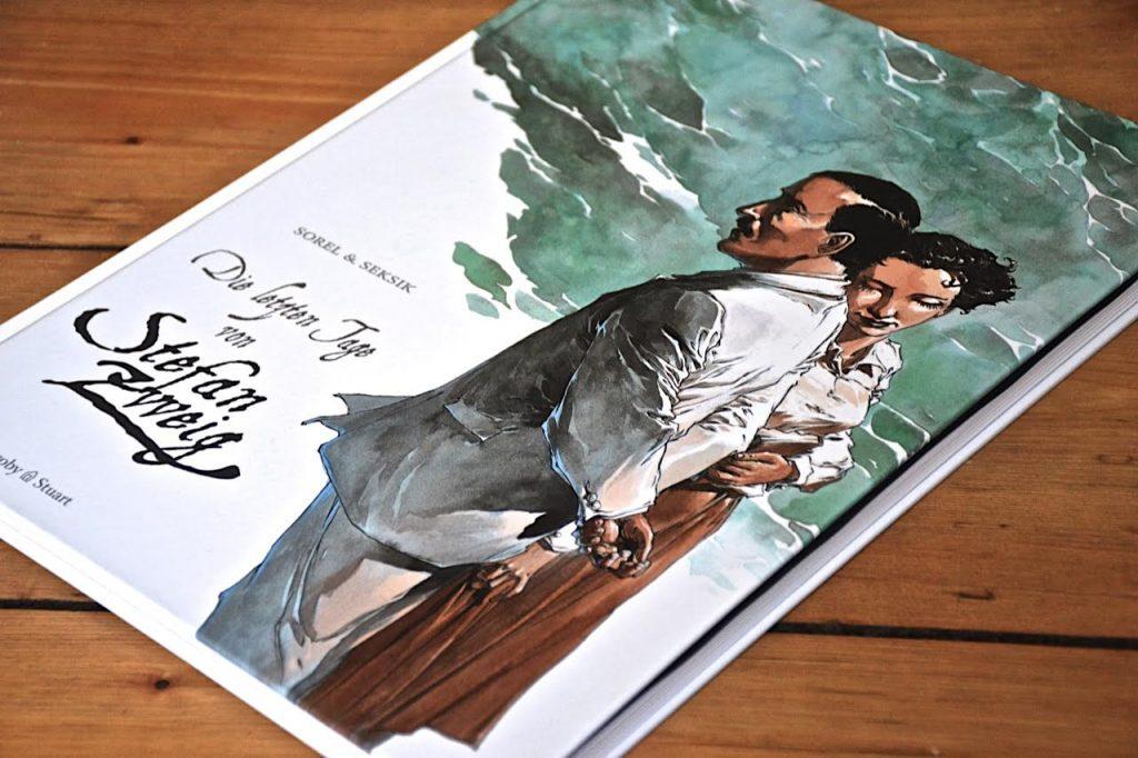 Guillaume Sorel und Laurent Seksik: Die letzten Tage von Stefan Zweig