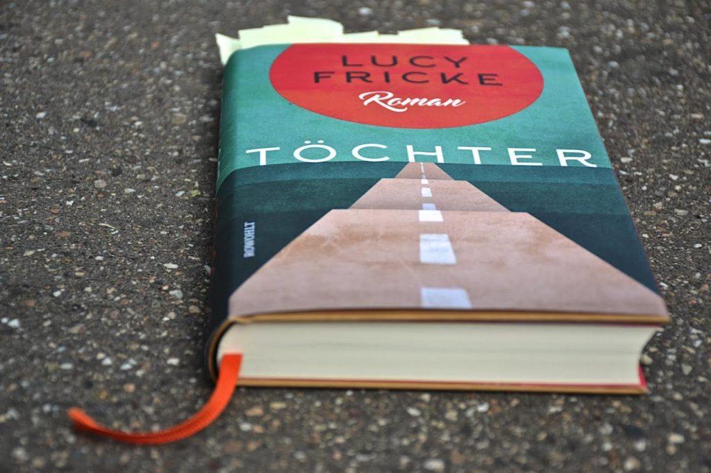Lucy Fricke: Toechter