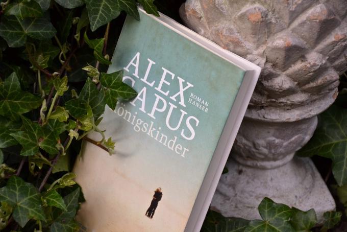 Alex Capus: Koenigskinder