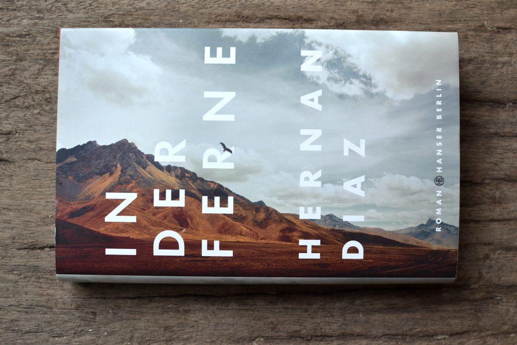Hernan Diaz: In der Ferne