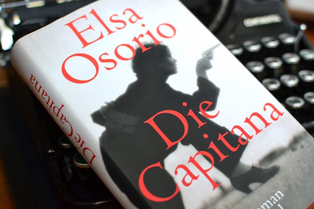 Elsa Osorio: Die Capitana